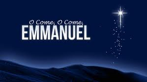O Come, O Come Emmanuel