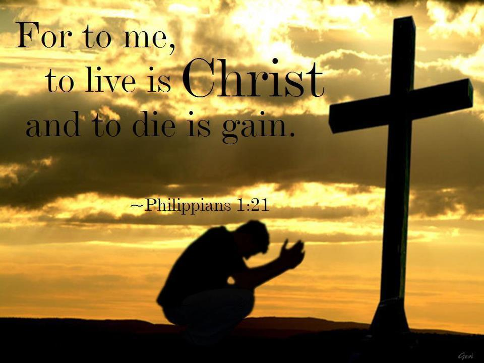 today s bible verse philippians 1 21 news and views
